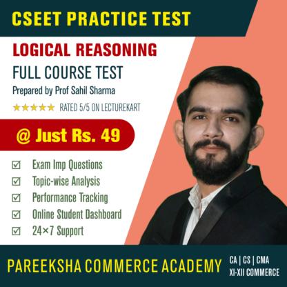 CSEET Logical Reasoning Test by Pareeksha Commerce Academy