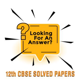 Class 12 CBSE SOLVED QUESTION PAPER ECONOMICS